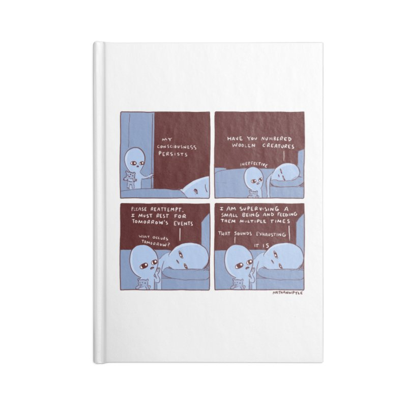 STRANGE PLANET: MY CONSCIOUSNESS PERSISTS Accessories Blank Journal Notebook by Nathan W Pyle