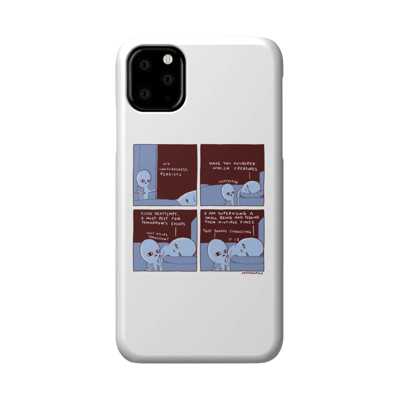 STRANGE PLANET: MY CONSCIOUSNESS PERSISTS Accessories Phone Case by Nathan W Pyle