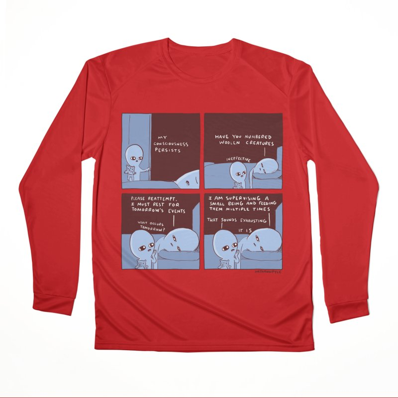 STRANGE PLANET: MY CONSCIOUSNESS PERSISTS Women's Performance Unisex Longsleeve T-Shirt by Nathan W Pyle