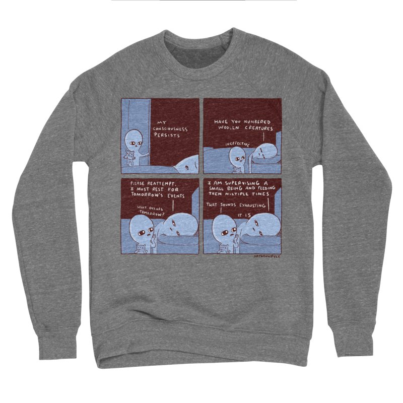 STRANGE PLANET: MY CONSCIOUSNESS PERSISTS Women's Sponge Fleece Sweatshirt by Nathan W Pyle