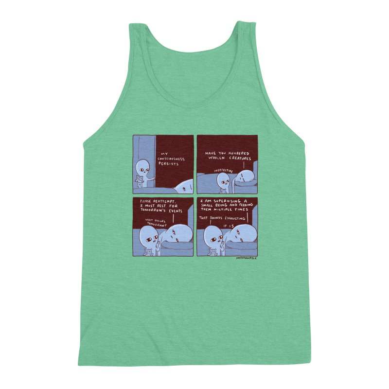 STRANGE PLANET: MY CONSCIOUSNESS PERSISTS Men's Triblend Tank by Nathan W Pyle