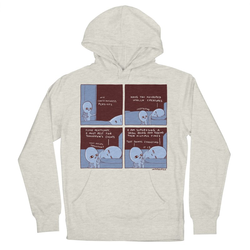 STRANGE PLANET: MY CONSCIOUSNESS PERSISTS Women's French Terry Pullover Hoody by Nathan W Pyle