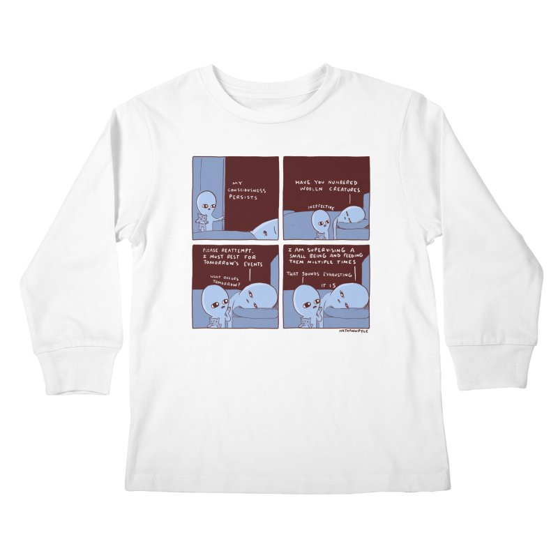 STRANGE PLANET: MY CONSCIOUSNESS PERSISTS Kids Longsleeve T-Shirt by Nathan W Pyle