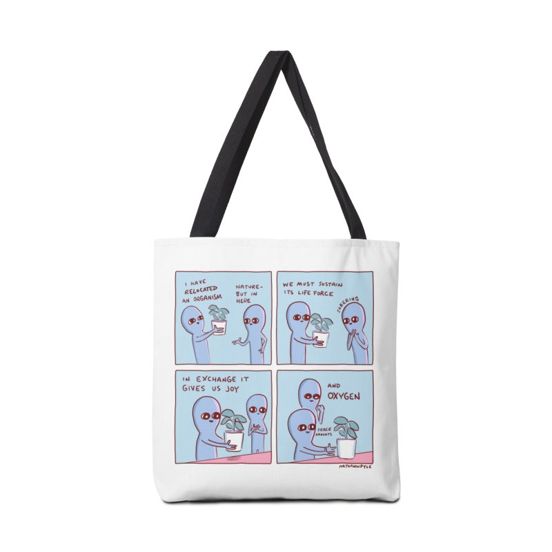 STRANGE PLANET: I HAVE RELOCATED AN ORGANISM / SUSTAIN ITS LIFE FORCE Accessories Tote Bag Bag by Nathan W Pyle