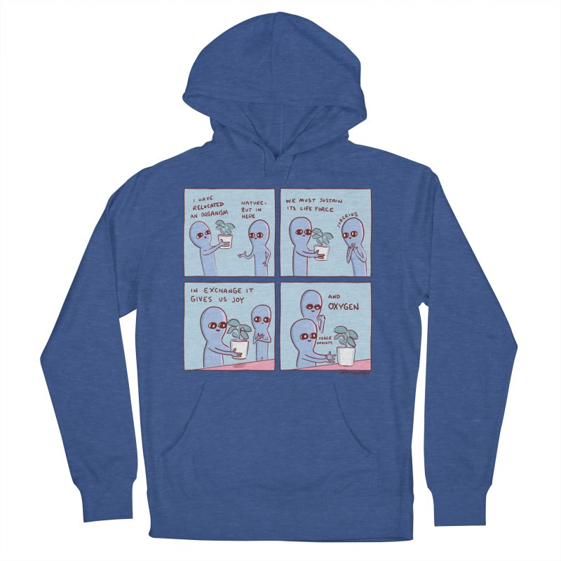 STRANGE PLANET: I HAVE RELOCATED AN ORGANISM / SUSTAIN ITS LIFE FORCE Women's French Terry Pullover Hoody by Nathan W Pyle