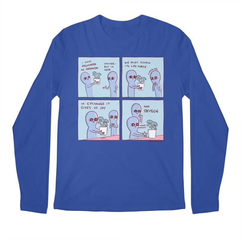 STRANGE PLANET: I HAVE RELOCATED AN ORGANISM / SUSTAIN ITS LIFE FORCE Men's Regular Longsleeve T-Shirt by Nathan W Pyle