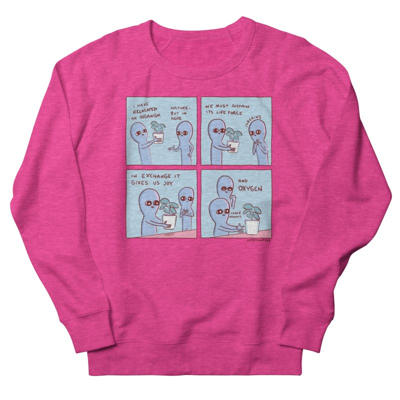 STRANGE PLANET: I HAVE RELOCATED AN ORGANISM / SUSTAIN ITS LIFE FORCE Men's French Terry Sweatshirt by Nathan W Pyle