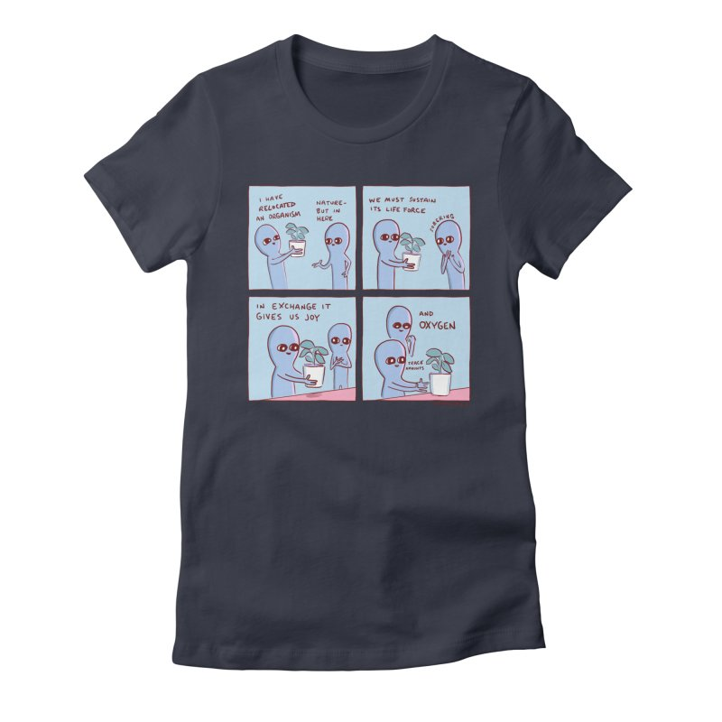 STRANGE PLANET: I HAVE RELOCATED AN ORGANISM / SUSTAIN ITS LIFE FORCE Women's Fitted T-Shirt by Nathan W Pyle