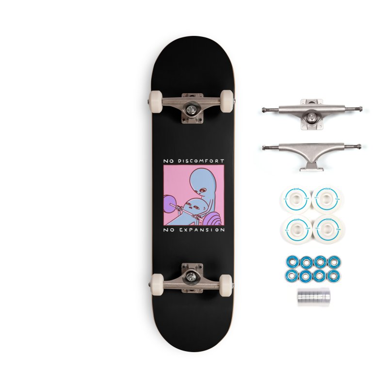 STRANGE PLANET SPECIAL PRODUCT: NO DISCOMFORT NO EXPANSION Accessories Skateboard by Nathan W Pyle Shop | Strange Planet Store | Thread