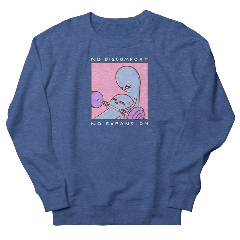 STRANGE PLANET SPECIAL PRODUCT: NO DISCOMFORT NO EXPANSION Men's French Terry Sweatshirt by Nathan W Pyle