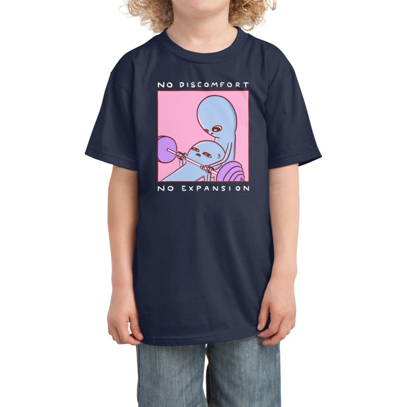 STRANGE PLANET SPECIAL PRODUCT: NO DISCOMFORT NO EXPANSION Kids T-Shirt by Nathan W Pyle Shop   Strange Planet Store   Thread