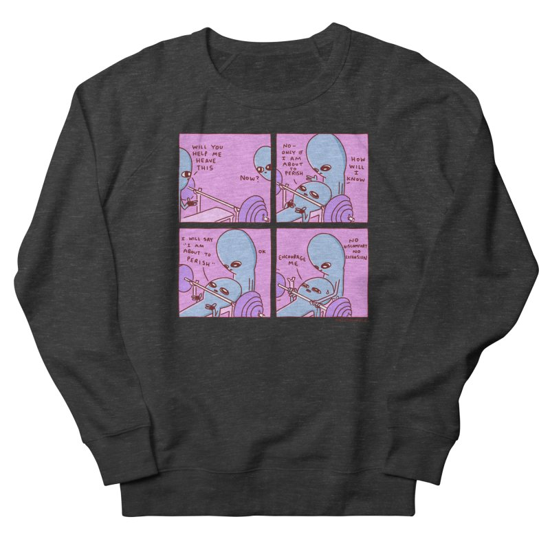 STRANGE PLANET: NO DISCOMFORT NO EXPANSION Men's French Terry Sweatshirt by Nathan W Pyle