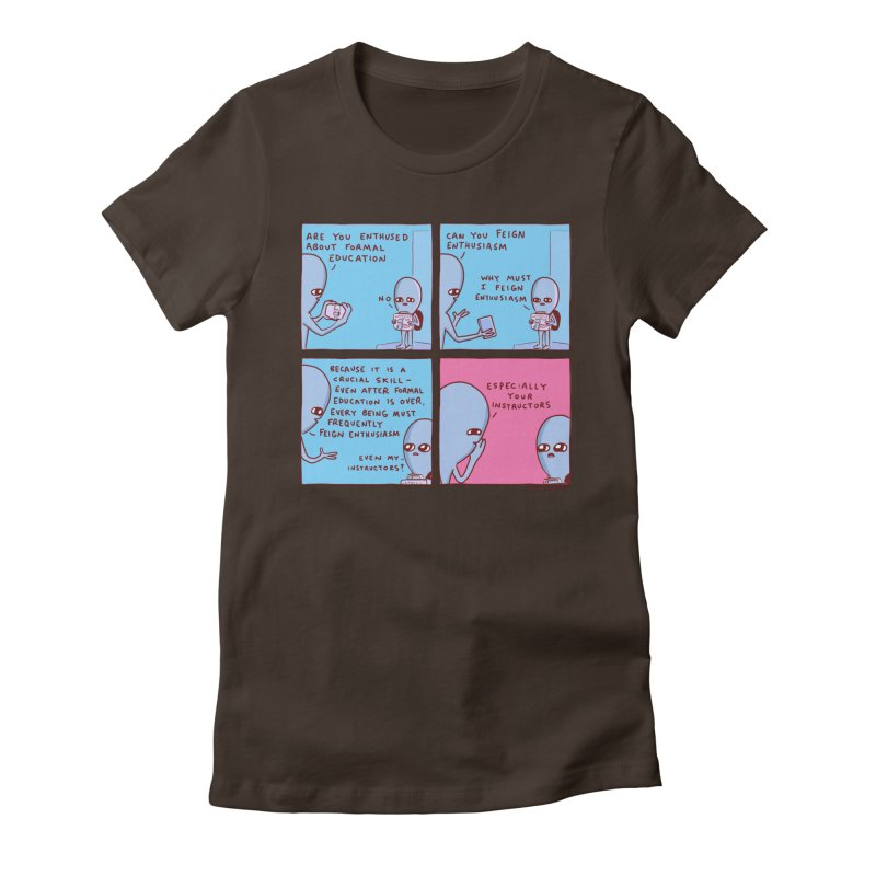 STRANGE PLANET: ESPECIALLY YOUR INSTRUCTORS Women's Fitted T-Shirt by Nathan W Pyle