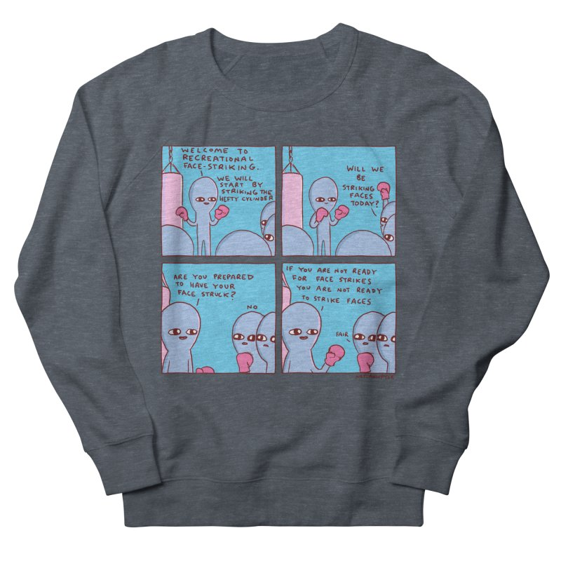 STRANGE PLANET: WILL WE BE STRIKING FACES TODAY? Men's French Terry Sweatshirt by Nathan W Pyle
