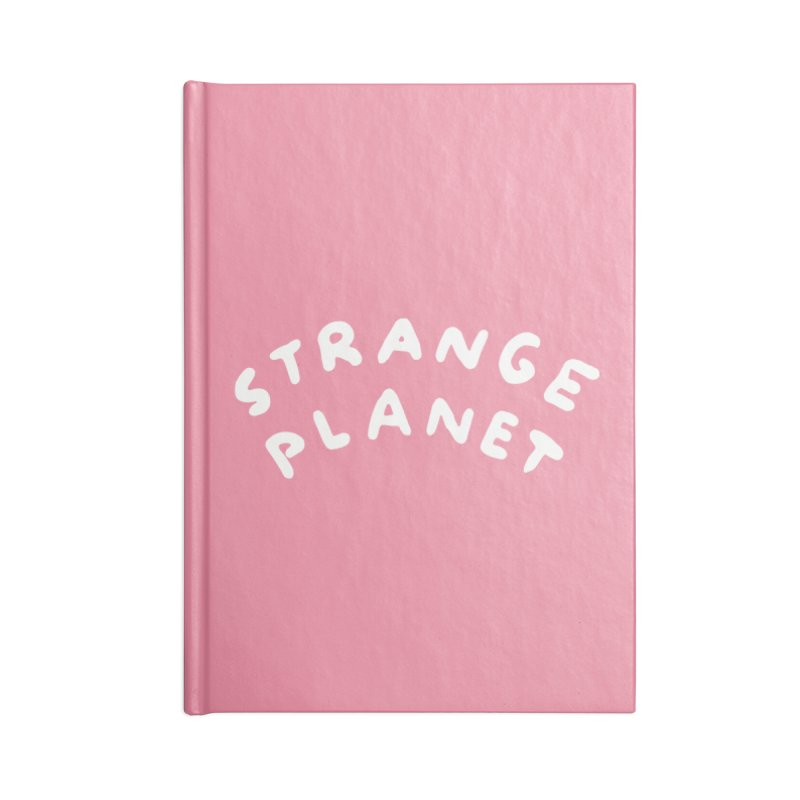 STRANGE PLANET: LOGO Accessories Blank Journal Notebook by Nathan W Pyle