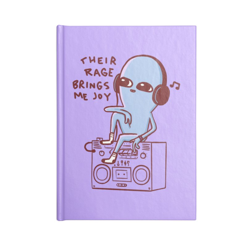 STRANGER PLANET SPECIAL PRODUCT: THEIR RAGE BRINGS ME JOY Accessories Blank Journal Notebook by Nathan W Pyle