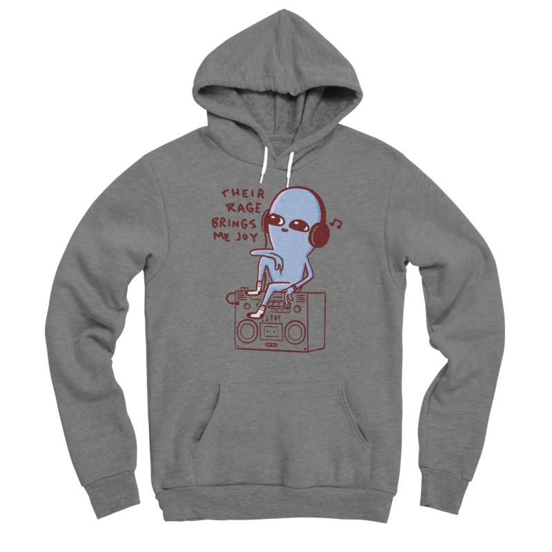 STRANGER PLANET SPECIAL PRODUCT: THEIR RAGE BRINGS ME JOY Women's Sponge Fleece Pullover Hoody by Nathan W Pyle