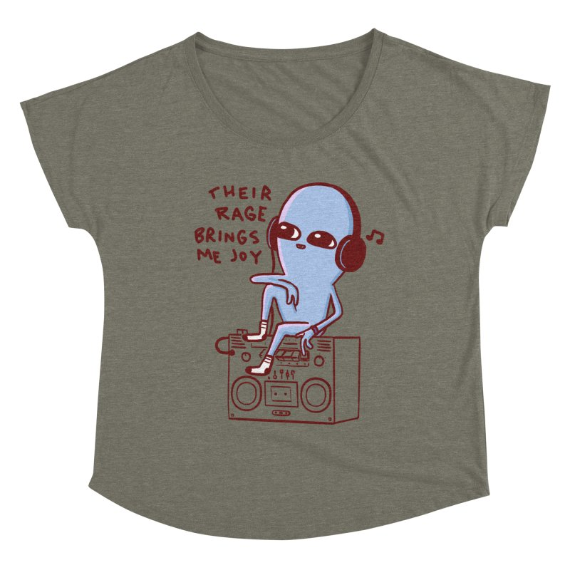 STRANGER PLANET SPECIAL PRODUCT: THEIR RAGE BRINGS ME JOY Women's Dolman Scoop Neck by Nathan W Pyle