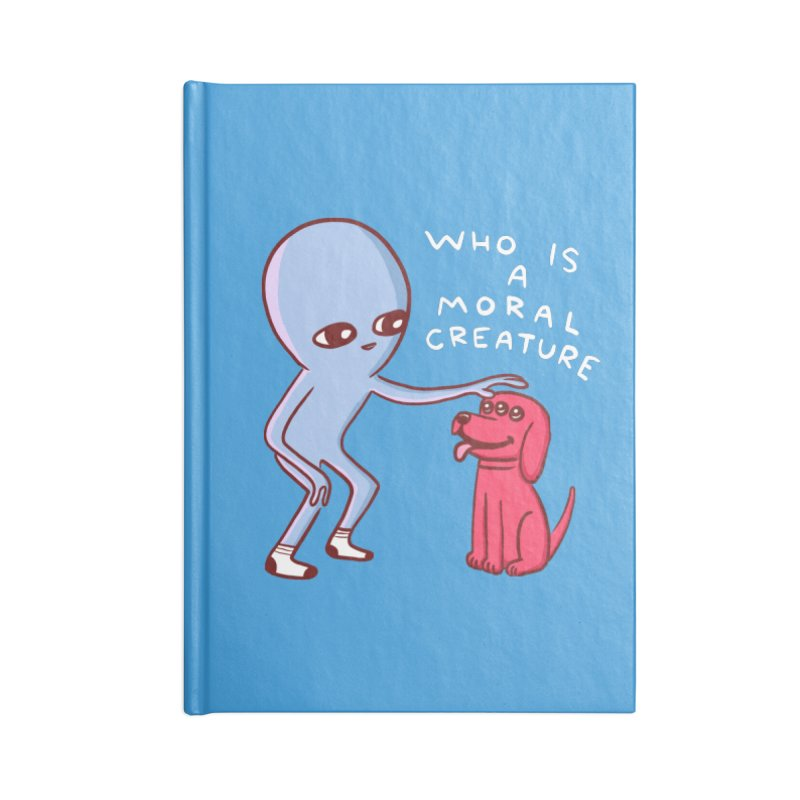 STRANGE PLANET SPECIAL PRODUCT: MORAL CREATURE Accessories Blank Journal Notebook by Nathan W Pyle