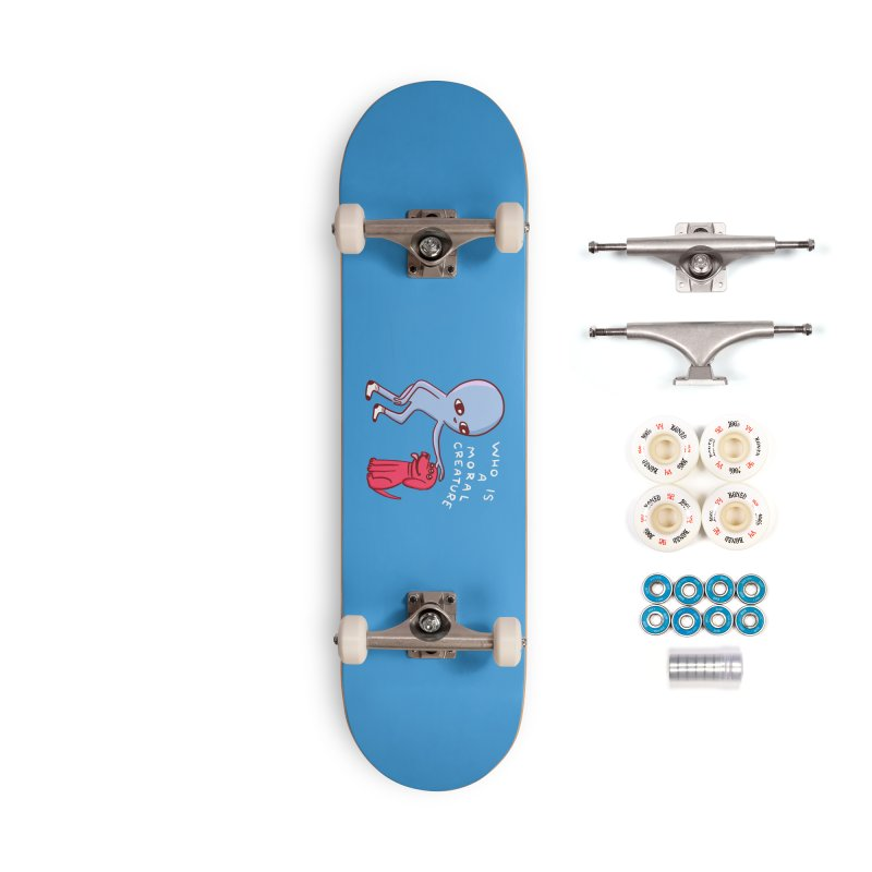 STRANGE PLANET SPECIAL PRODUCT: MORAL CREATURE Accessories Complete - Premium Skateboard by Nathan W Pyle