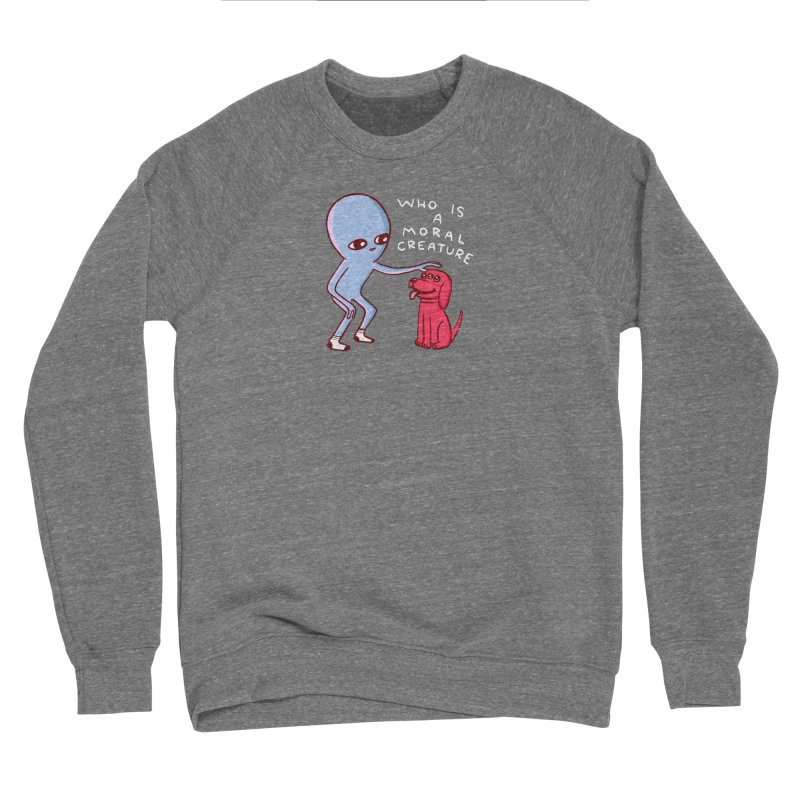 STRANGE PLANET SPECIAL PRODUCT: MORAL CREATURE Women's Sponge Fleece Sweatshirt by Nathan W Pyle