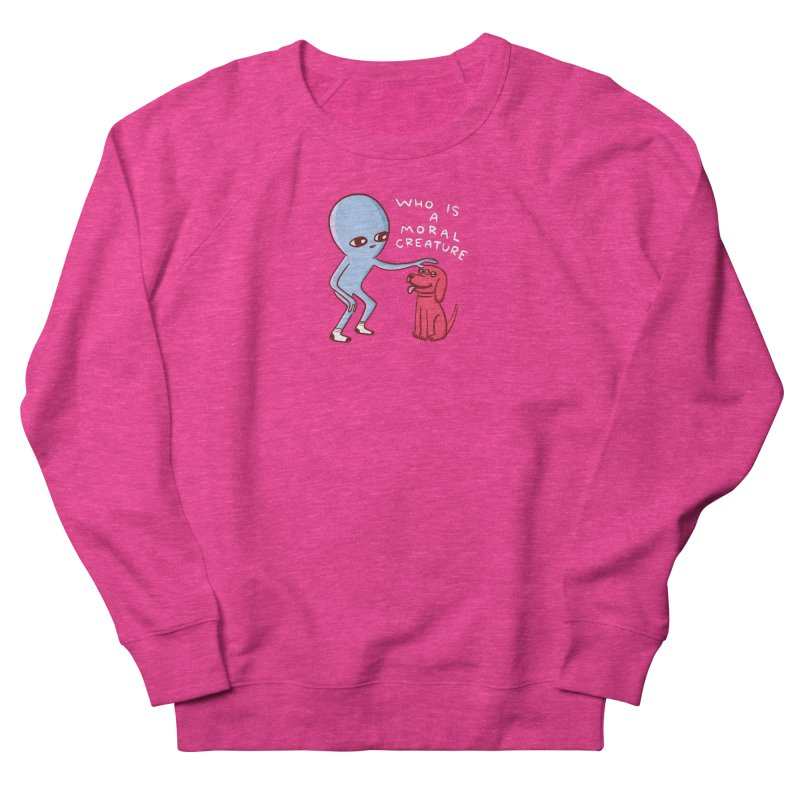 STRANGE PLANET SPECIAL PRODUCT: MORAL CREATURE Women's French Terry Sweatshirt by Nathan W Pyle