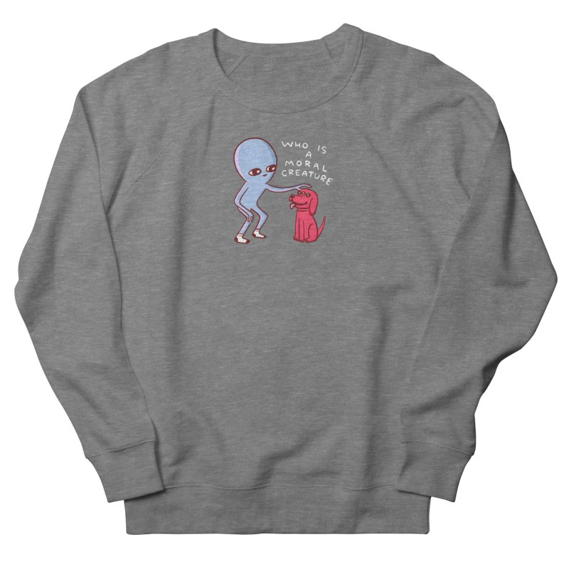 STRANGE PLANET SPECIAL PRODUCT: MORAL CREATURE Men's French Terry Sweatshirt by Nathan W Pyle