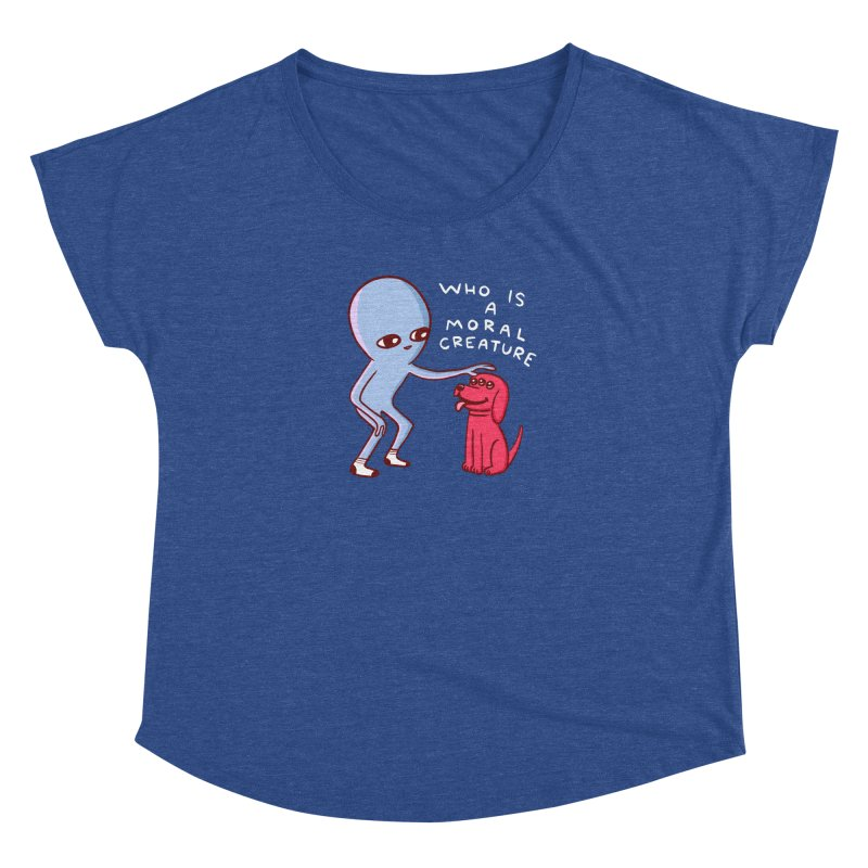 STRANGE PLANET SPECIAL PRODUCT: MORAL CREATURE Women's Dolman Scoop Neck by Nathan W Pyle