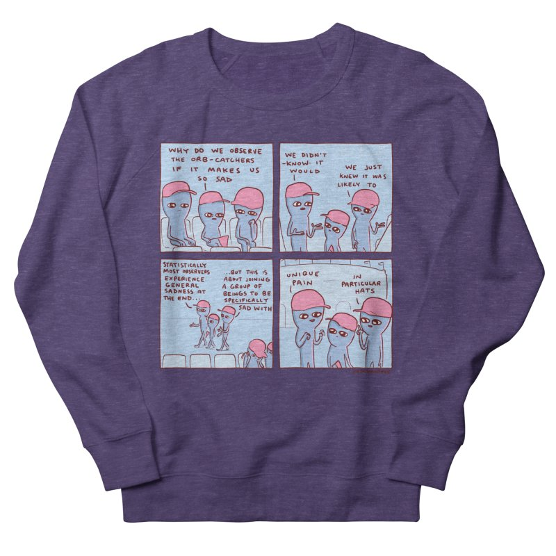 STRANGE PLANET: UNIQUE PAIN IN PARTICULAR HATS Women's French Terry Sweatshirt by Nathan W Pyle