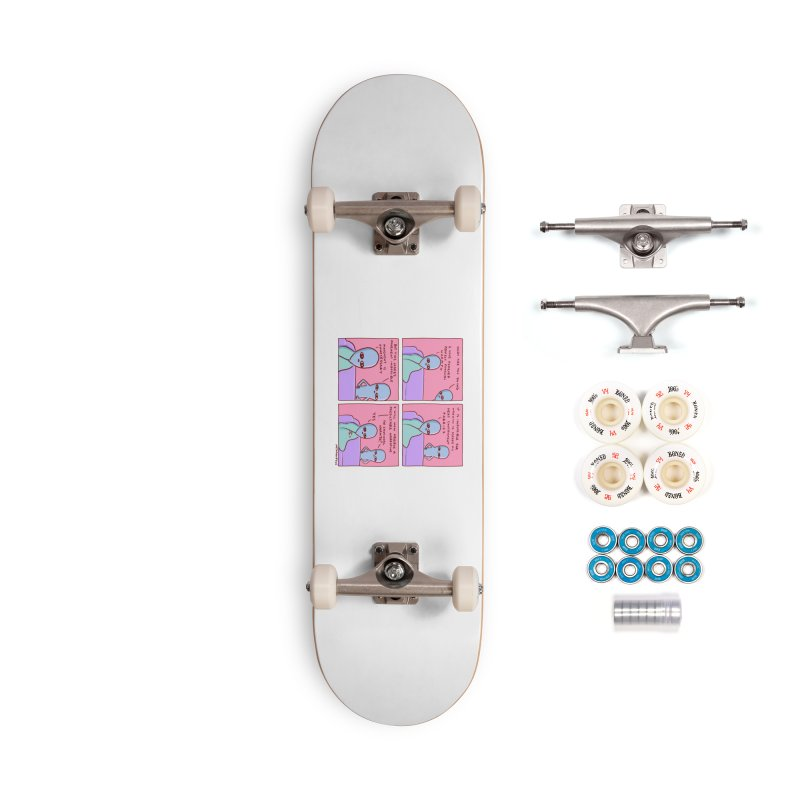 STRANGE PLANET: MOVEMENT IS UNNECESSARY Accessories Complete - Premium Skateboard by Nathan W Pyle