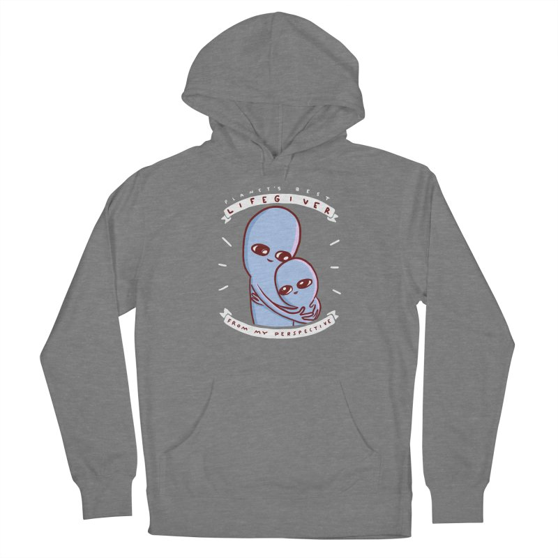 STRANGE PLANET SPECIAL PRODUCT: PLANET'S BEST LIFEGIVER FROM MY PERSPECTIVE Women's Pullover Hoody by Nathan W Pyle