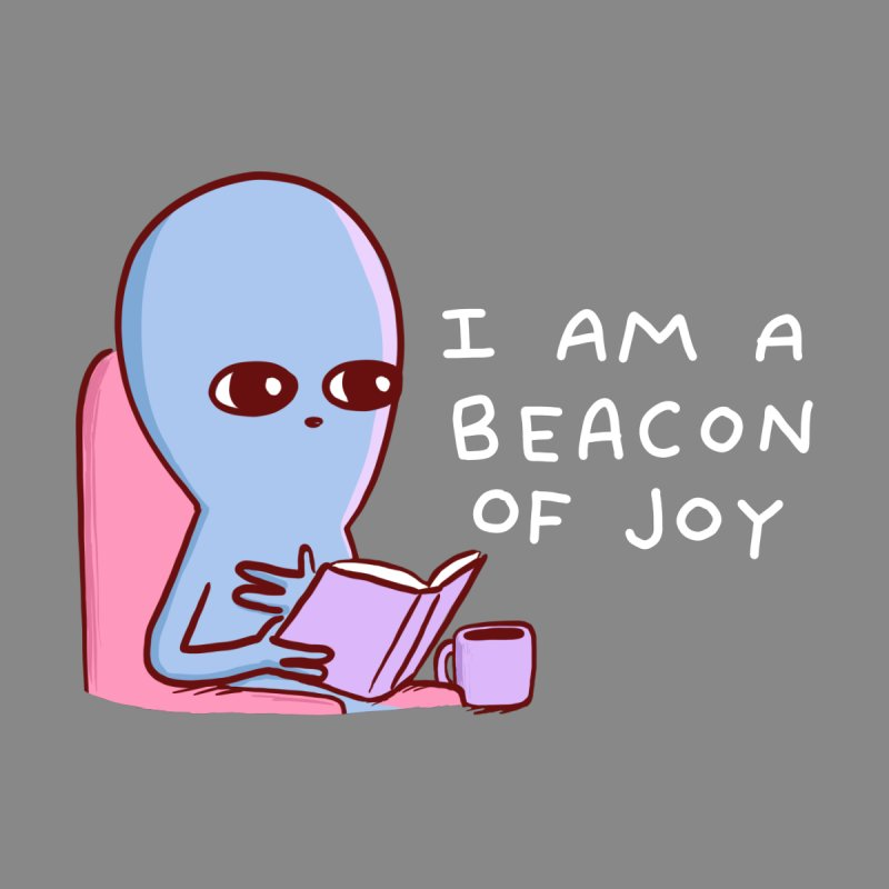 STRANGE PLANET SPECIAL PRODUCT: I AM A BEACON OF JOY Home Shower Curtain by Nathan W Pyle