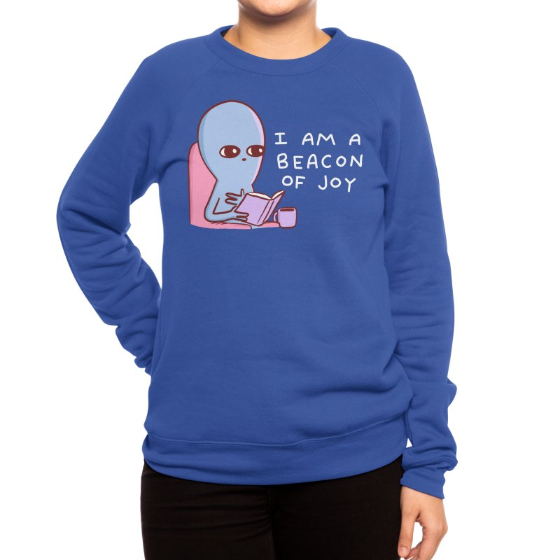 STRANGE PLANET SPECIAL PRODUCT: I AM A BEACON OF JOY Women's Sweatshirt by Nathan W Pyle