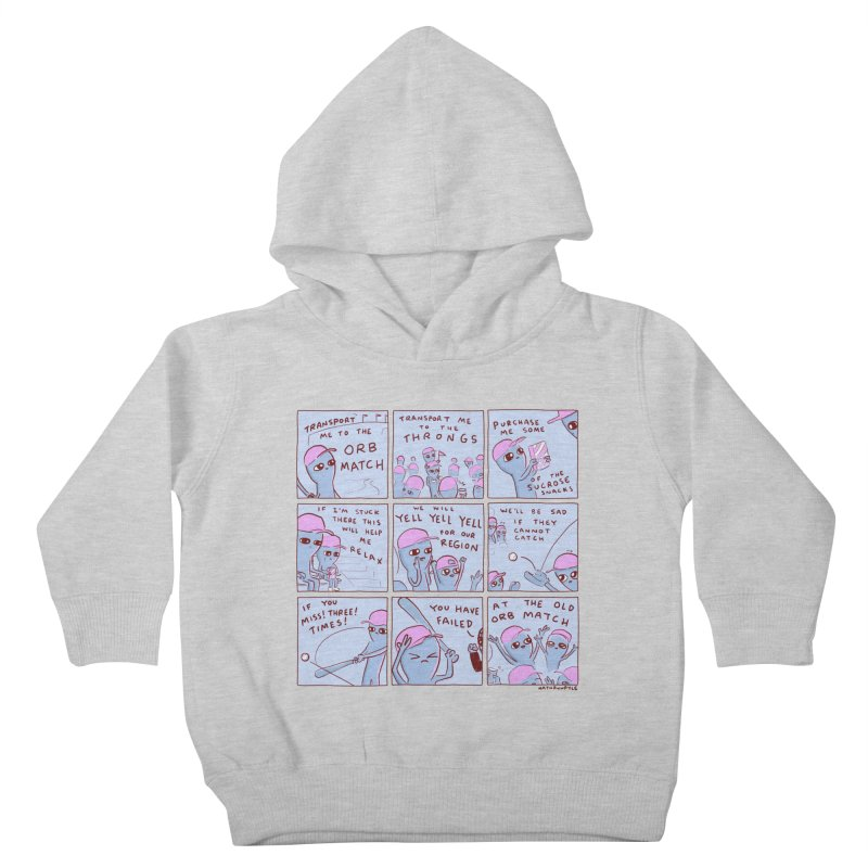 STRANGE PLANET: TRANSPORT ME TO THE ORB MATCH Kids Toddler Pullover Hoody by Nathan W Pyle