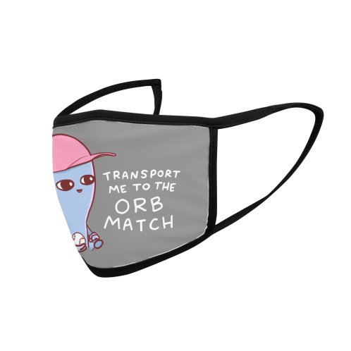 image for STRANGE PLANET SPECIAL PRODUCT: TRANSPORT ME TO THE ORB MATCH