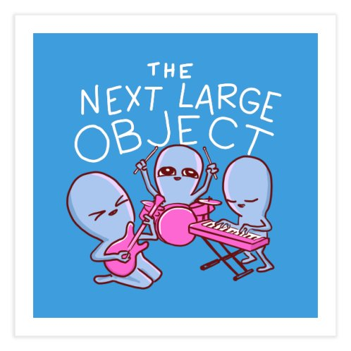 image for STRANGE PLANET SPECIAL PRODUCT: THE NEXT LARGE OBJECT