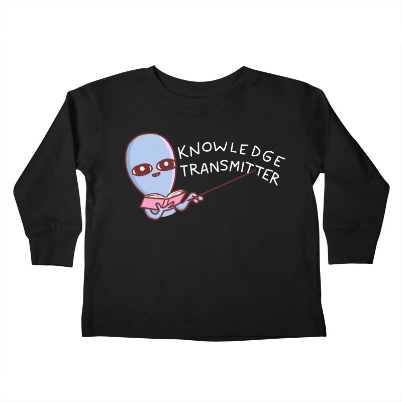 STRANGE PLANET SPECIAL PRODUCT: KNOWLEDGE TRANSMITTER Kids Toddler Longsleeve T-Shirt by Nathan W Pyle Shop | Strange Planet Store | Thread