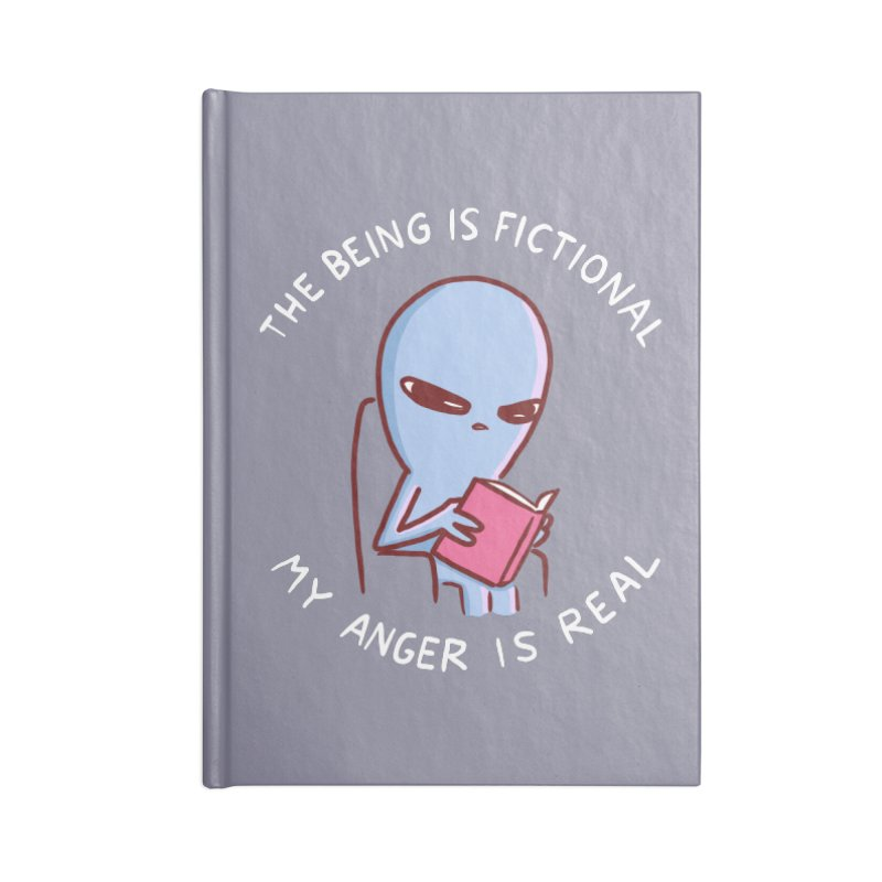 STRANGE PLANET SPECIAL PRODUCT: THE BEING IS FICTIONAL MY ANGER IS REAL Accessories Notebook by Nathan W Pyle Shop   Strange Planet Store   Thread