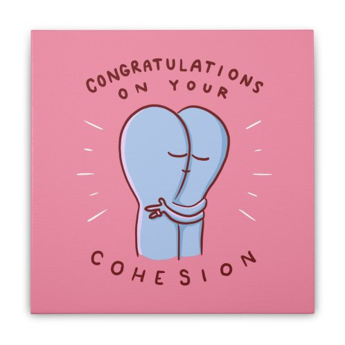 image for STRANGE PLANET SPECIAL PRODUCT: CONGRATULATIONS ON YOUR COHESION