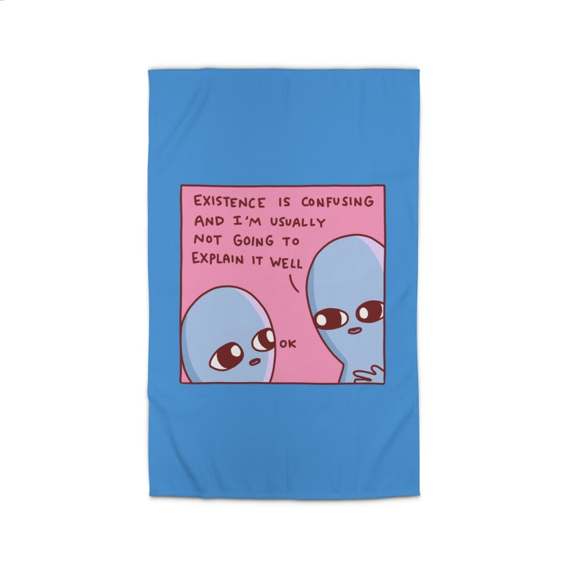 STRANGE PLANET SPECIAL PRODUCT: EXISTENCE IS CONFUSING AND I'M USUALLY NOT GOING TO EXPLAIN IT WELL Home Rug by Nathan W Pyle Shop | Strange Planet Store | Thread