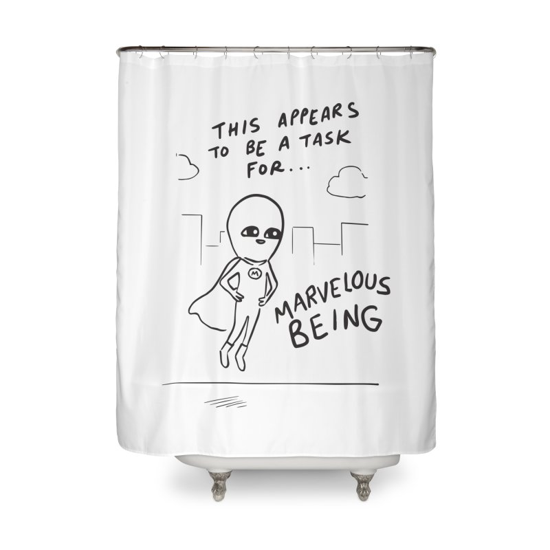 STRANGE PLANET SPECIAL PRODUCT: A TASK FOR MARVELOUS BEING Home Shower Curtain by Nathan W Pyle Shop | Strange Planet Store | Thread
