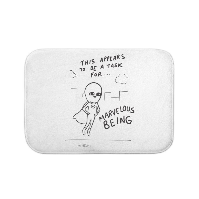 STRANGE PLANET SPECIAL PRODUCT: A TASK FOR MARVELOUS BEING Home Bath Mat by Nathan W Pyle Shop | Strange Planet Store | Thread