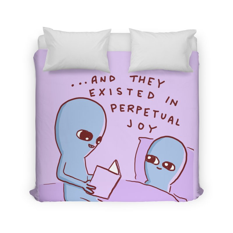 STRANGE PLANET SPECIAL PRODUCT: AND THEY EXISTED IN PERPETUAL JOY Home Duvet by Nathan W Pyle Shop | Strange Planet Store | Thread