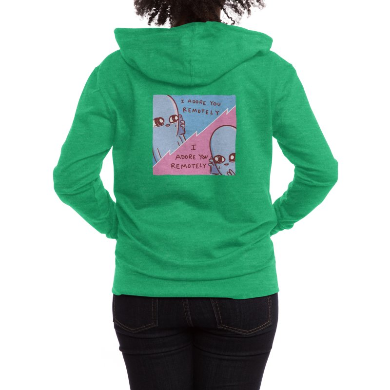 STRANGE PLANET SPECIAL PRODUCT: I ADORE YOU REMOTELY Women's Zip-Up Hoody by Nathan W Pyle Shop   Strange Planet Store   Thread