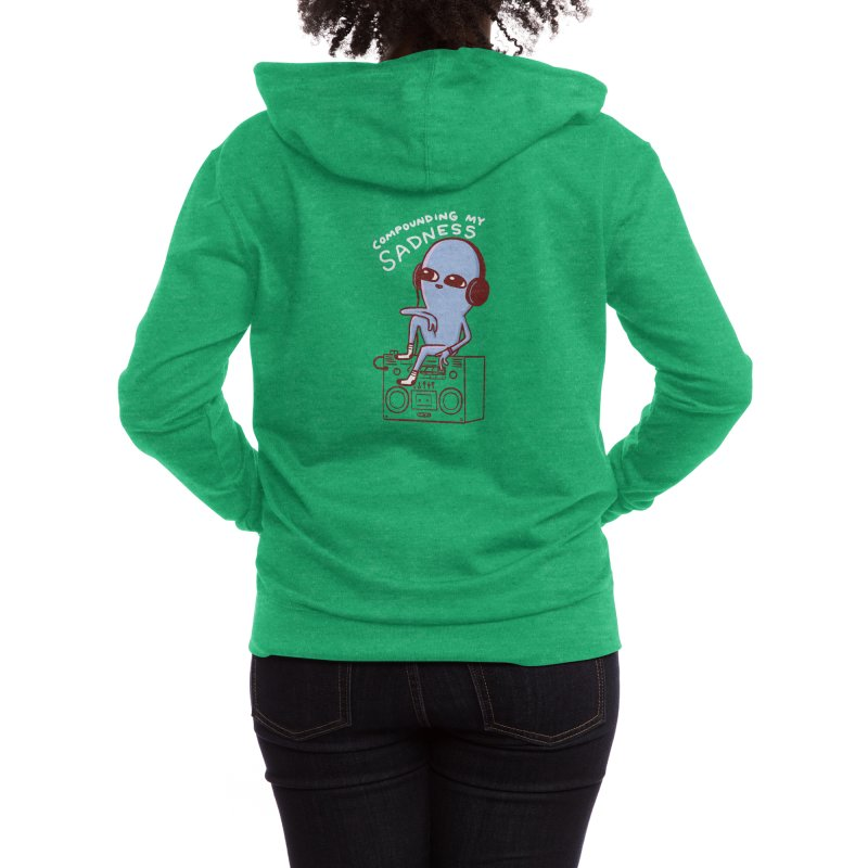 STRANGE PLANET: COMPOUNDING MY SADNESS (White Text Variant) Women's Zip-Up Hoody by Nathan W Pyle Shop   Strange Planet Store   Thread