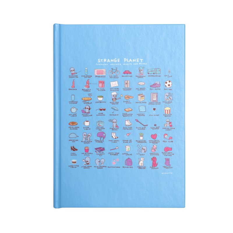 STRANGE PLANET: COMMONLY OBSERVED OBJECTS & BEINGS - BLUE Accessories Notebook by Nathan W Pyle Shop   Strange Planet Store