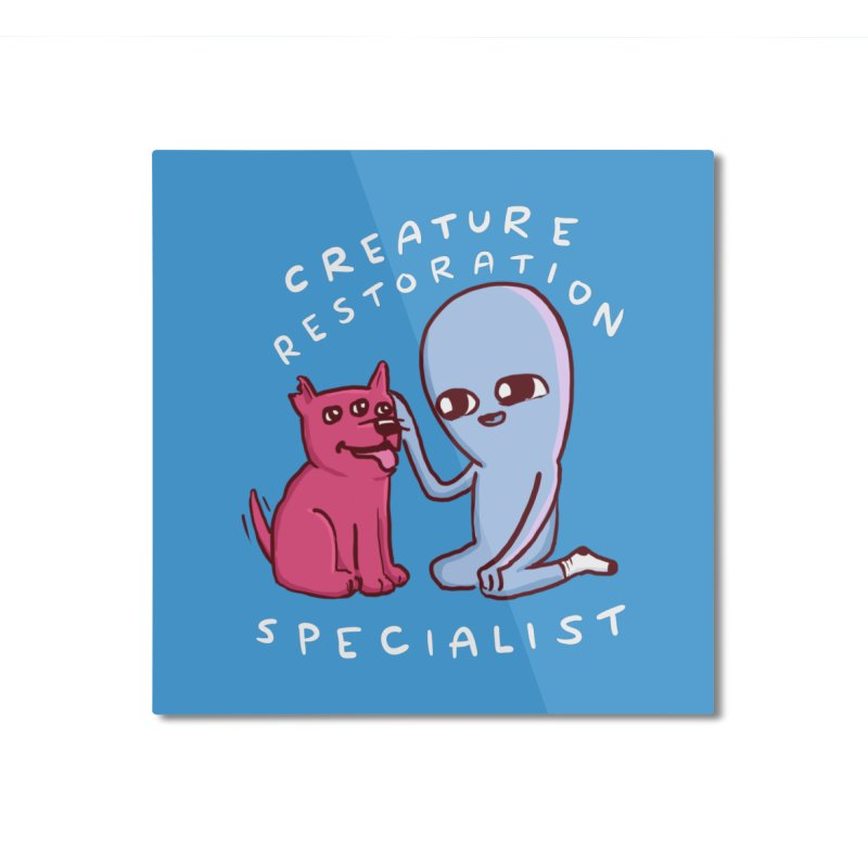 STRANGE PLANET: CREATURE RESTORATION SPECIALIST (MORAL CREATURE) Home Mounted Aluminum Print by Nathan W Pyle Shop   Strange Planet Store   Thread