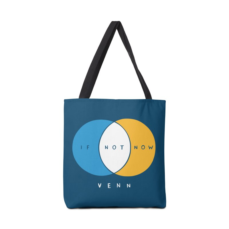 If Not Now Venn Accessories Bag by nathanwpyle's Artist Shop