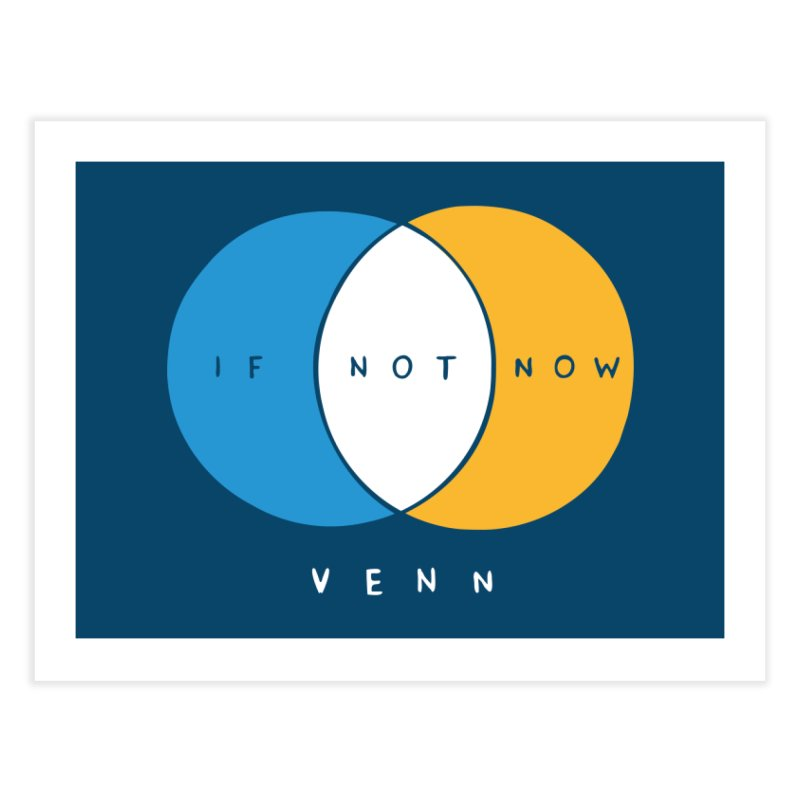 If Not Now Venn Home Fine Art Print by Nathan W Pyle Shop | Strange Planet Store | Thread