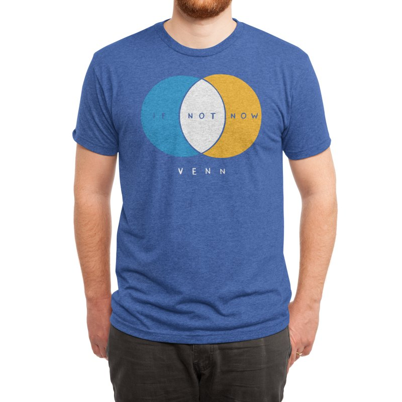 If Not Now Venn Men's T-Shirt by Nathan W Pyle